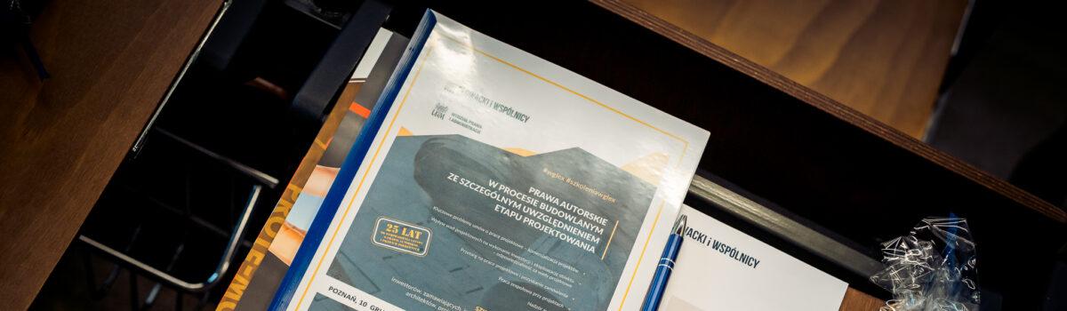Prawo autorskie w procesie budowlanym – fotorelacja ze szkolenia